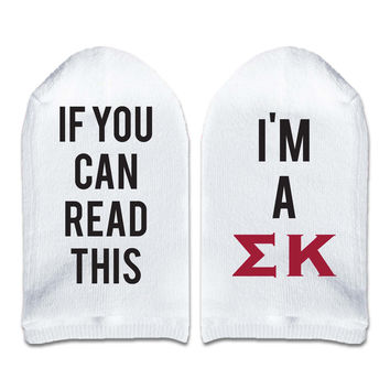 If You Can Read This... I'm a Sigma Kappa Sorority Women's No Show Socks Printed with Text on Sole