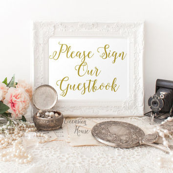 Printable wedding signs, Please sign our guestbook sign, 5x7, wedding guestbook sign, gold lettered wedding sign,  INSTANT DOWNLOAD