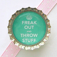 Green Freak Out and Throw Stuff Bottle Cap Magnet - keep calm and carry on home decor, fridge magnet, funny magnet, desk organization, humor