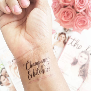 Temp Tattoo - Champagne and Bitches