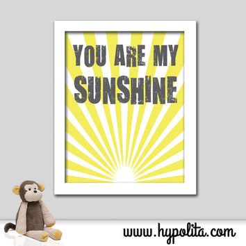 Sunburst Print - You Are My Sunshine 8x10 Print - Nursery Art - Girl Room - Boy Room