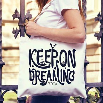 Keep on Dreaming Typography Tote Bag | Shopping
