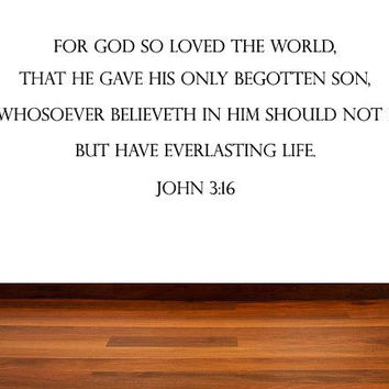 Inspirational Quotes Bible Verse Christian Quote - God So Loved The World - John 3:16