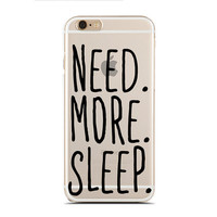 Need. More. Sleep. - Super Slim - Printed Case for iPhone - SC-100