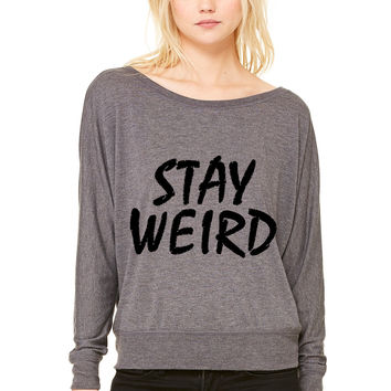stay weird WOMEN'S FLOWY LONG SLEEVE OFF SHOULDER TEE