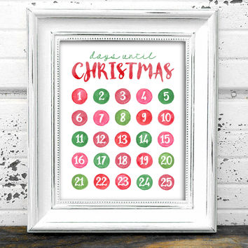Days until Christmas Print  // Instant Download Days until christmas countdown calendar // Countdown Calendar // Christmas Calendar // Xmas