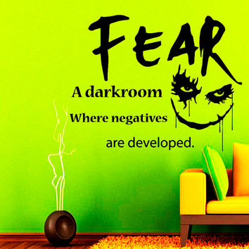 Wall Decal Vinyl Sticker Decals Art Home Decor Mural Fear - A Darkroom... Motivation Quote with Horror Joker Face Bedroom Dorm  NA309