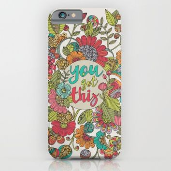 You got this iPhone & iPod Case by Valentina Harper