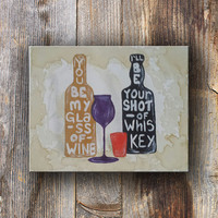 Country Quote Painting, Honeybee, Country Quote Song, Wine and Whiskey Acrylic Paintig