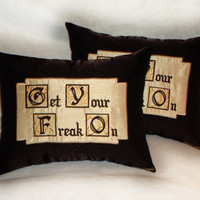 "Decorative Pillow Set ""Get Your Freak On"" 14x18 inch brown, burgundy, gold, ivory throw pillows (set of 2) bedroom decor"