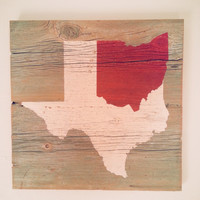 Ohio State / Texas State Mashup Custom Any States Available on reclaimed barn wood