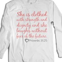 Proverbs 31:25-Unisex White T-Shirt