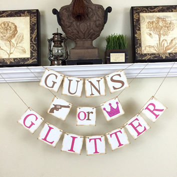 Guns or Glitter Banner, Gender Reveal banner, Baby Shower Decor, Baby Shower Ideas, Brown and Pink