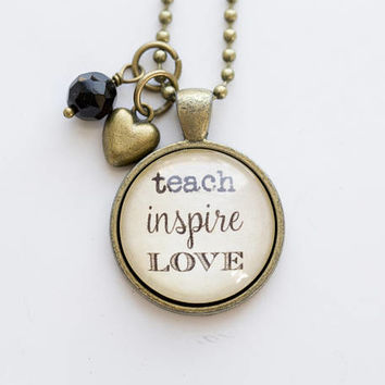 Teach Inspire Love Necklace - Teacher Necklace - Teacher Jewelry - Gift for Teacher Education Tutor Professor Teacher Christmas Gift Pendant