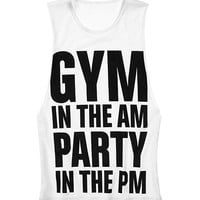 Gym in the AM, Party in the PM Tank