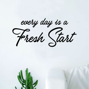 Every Day Fresh Start Quote Wall Decal Sticker Bedroom Living Room Art Vinyl Inspirational Family Beautiful Good Vibes Teen