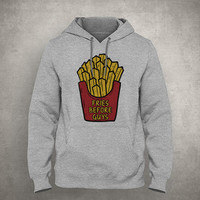 Fries before guys - Funny food quote - Gray/White Unisex Hoodie - HOODIE-008
