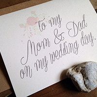 To My MOM and DAD on my WEDDING Day - Note Card - Floral - Kraft Brown - RUSTIC - Recycled - Eco Friendly