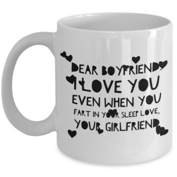 "Valentines Day Gifts for Men - Valentine's Gifts for Your Boyfriend - Thirtieth Birthday Gift For Him - Dear BF Funny Saying Mug From Girlfriend - White Ceramic 11"" Vday Jar Cup"