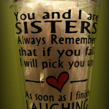 Unusual Wedding Gift For Sister : ... Sister Gift, Unique Gift for Sister, Custom Cup, I Love My Sister