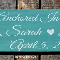 Anchored In Love Beach Wedding Sign Personalized