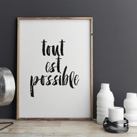 """PRINTABLE Art""""Tout Est Possible""""Inspirational & Motivational Quote,French Print,French Quote,Wall Decor,Classroom Wall Decor Christmas Gift"""