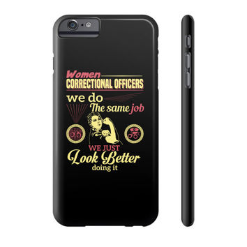 WOMEN Correctional Officers Phone Case