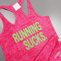 RUNNING tank top. Running-Sucks. I Hate Running Tank Top. Hate To Run. Running Shirt. Exercise Tank Top. Gym Tank Top. Womens Burnout Tank.