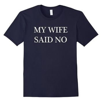 Men's Funny Groom Bachelor Gag T-Shirt Gift for Husband from Wife