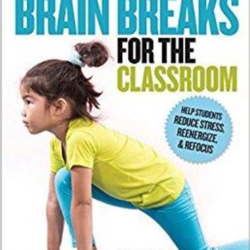 Brain Breaks for the Classroom PAP/CHRT