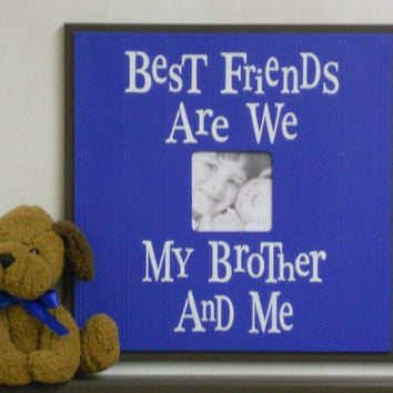 Baby Boy Wall Decor Blue Picture Frames Brown - Gift for Boy Gifts - Best Friends Are We Brother