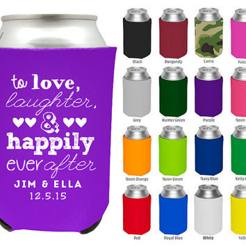 Wedding Beer Koozies - To Love Laughter & Happily Ever After - Wedding Favor Coozies