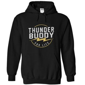 Thunder Buddy For Life - On Sale