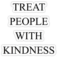 'TREAT PEOPLE WITH KINDNESS' Sticker by camillenstuff