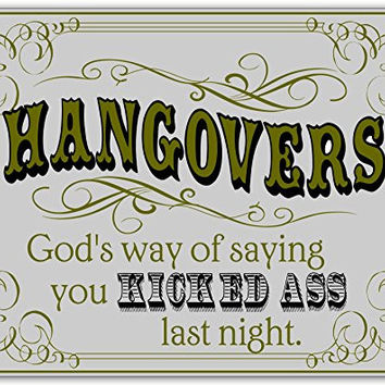Hangovers Wooden Novelty Sign