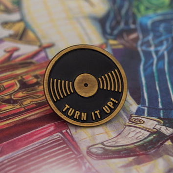 Turn It Up! - Vinyl Enamel Pin