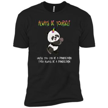 Cute Funny Always Be Yourself Unless You Can be a Pandicorn Next Level Premium Short Sleeve Tee