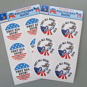 2016 They ALL Suck! Political Humor Stickers politicians republicans democrats snarky sarcastic decals stickers vote voters trump hillary