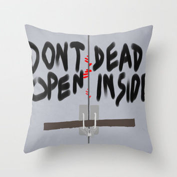 Don't Open Dead Inside, Walking Dead  Throw Pillow by Apricot | Society6