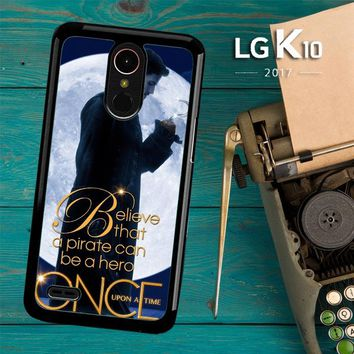 Once Upon A Time Captain Hook Believe F0542 LG K10 2017 / LG K20 Plus / LG Harmony Case