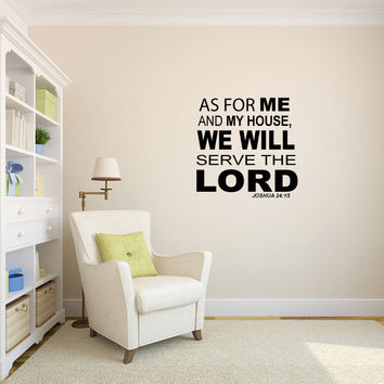 As For Me and My House We Will Serve the Lord Vinyl Wall Words Decal Sticker Graphic