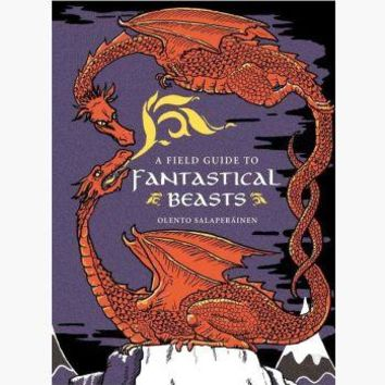 Field Guide to Fantasical Beasts