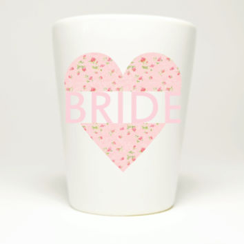 Bachelorette Party Pink Heart Bride Shot Glass