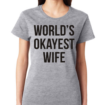 Grey World's Okayest Wife Crewneck Tee