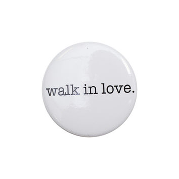 walk in love. White Button