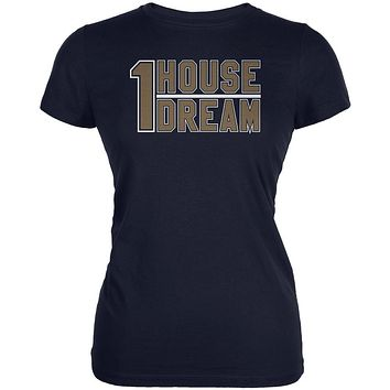 One House One Dream Juniors Soft T Shirt