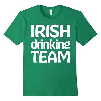 Irish Drinking Team St Patricks Day Shirts