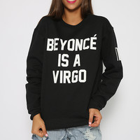 Private Party - Beyonce Is A Virgo Sweatshirt - Black