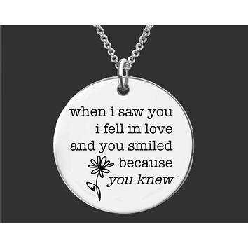 When I Saw You I Fell In Love Necklace | Wife Gift