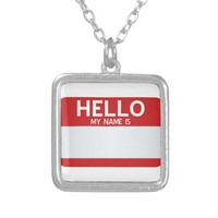 Hello My Name Is ... Square Pendant Necklace